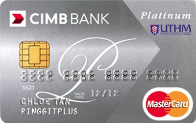 CIMB Direct Access Universiti Tun Hussein Onn Malaysia Alumni Association (UTHMa) Platinum MasterCard credit card