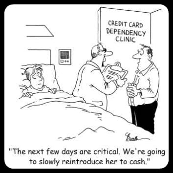 Credit card dependency clinic