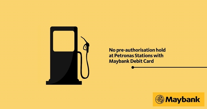 PSA: Pre-Authorisation Hold Policy For Maybank Debit Cards At Petronas