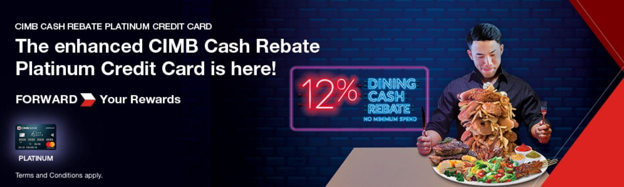 CIMB Cash Rebate Platinum Mastercard Benefits Revised, Now Includes 12% Weekend Dining Cashback