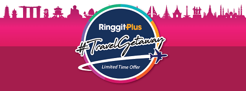 Everything You Need to Know About RinggitPlus Travel Getaway Campaign